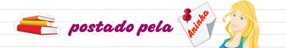 postado_pela_Aninha